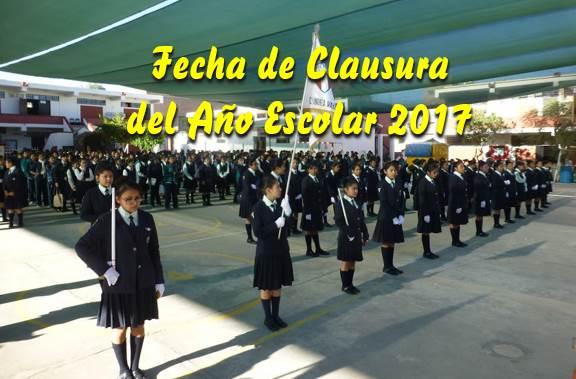 Fecha de clausura del Año Escolar 2017