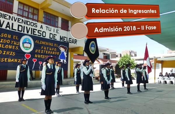 Relación de Ingresantes a la IE Andrea Valdivieso de Melgar 2018 Segunda Fase